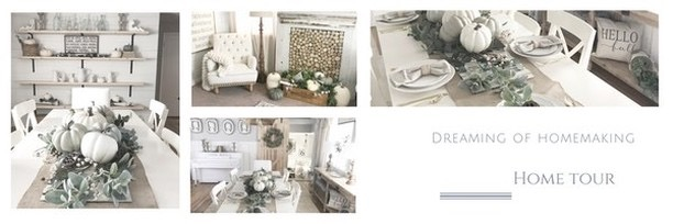 dreaming of homemaking home tour